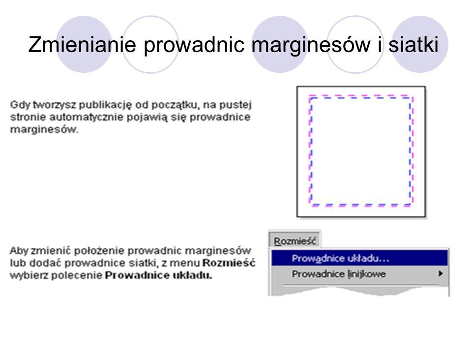 Zmienianie prowadnic marginesów i siatki