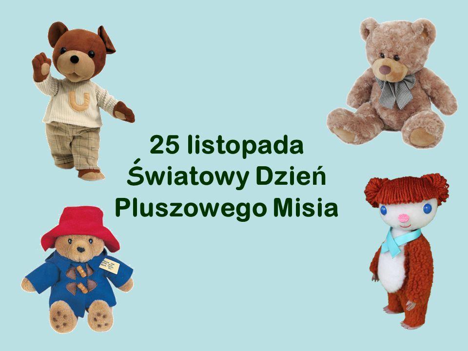 25 listopada Światowy Dzień Pluszowego Misia