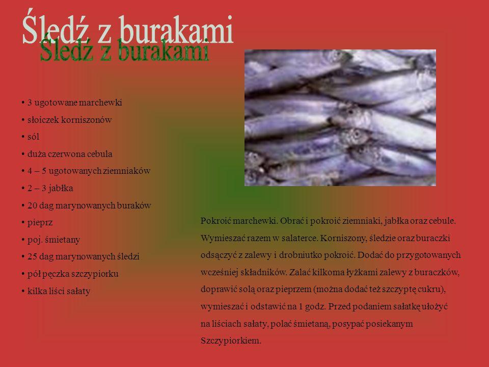 Śledź z burakami 3 ugotowane marchewki słoiczek korniszonów sól