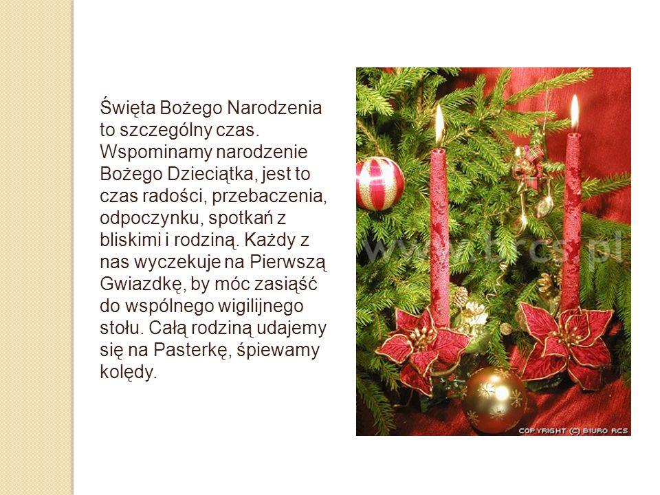 Święta Bożego Narodzenia to szczególny czas