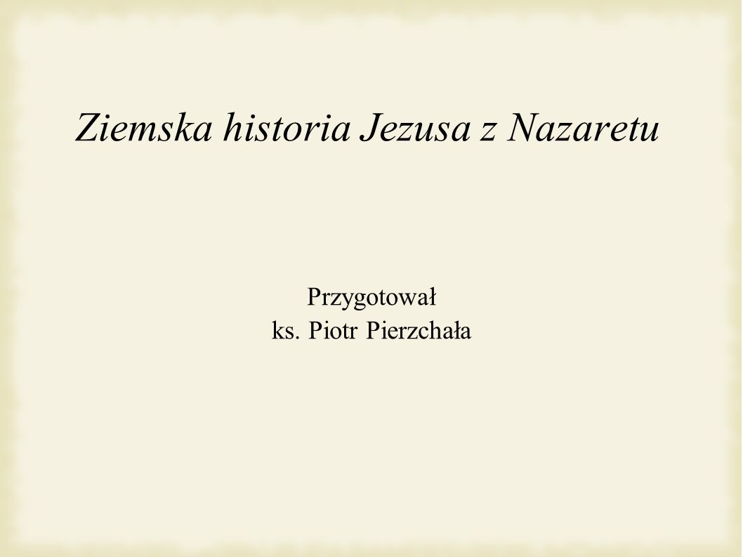 Ziemska historia Jezusa z Nazaretu
