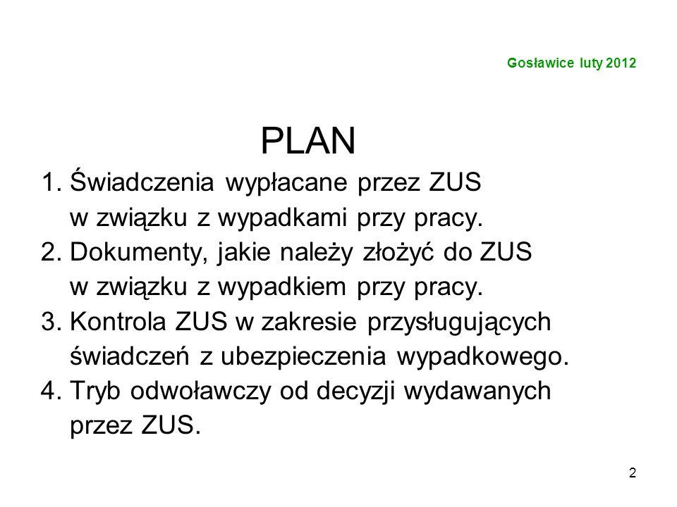 PLAN 1. Świadczenia wypłacane przez ZUS