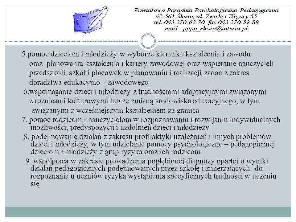 5.pomoc dzieciom i młodzieży w wyborze kierunku kształcenia i zawodu