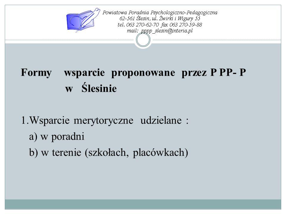 Formy wsparcie proponowane przez P PP- P