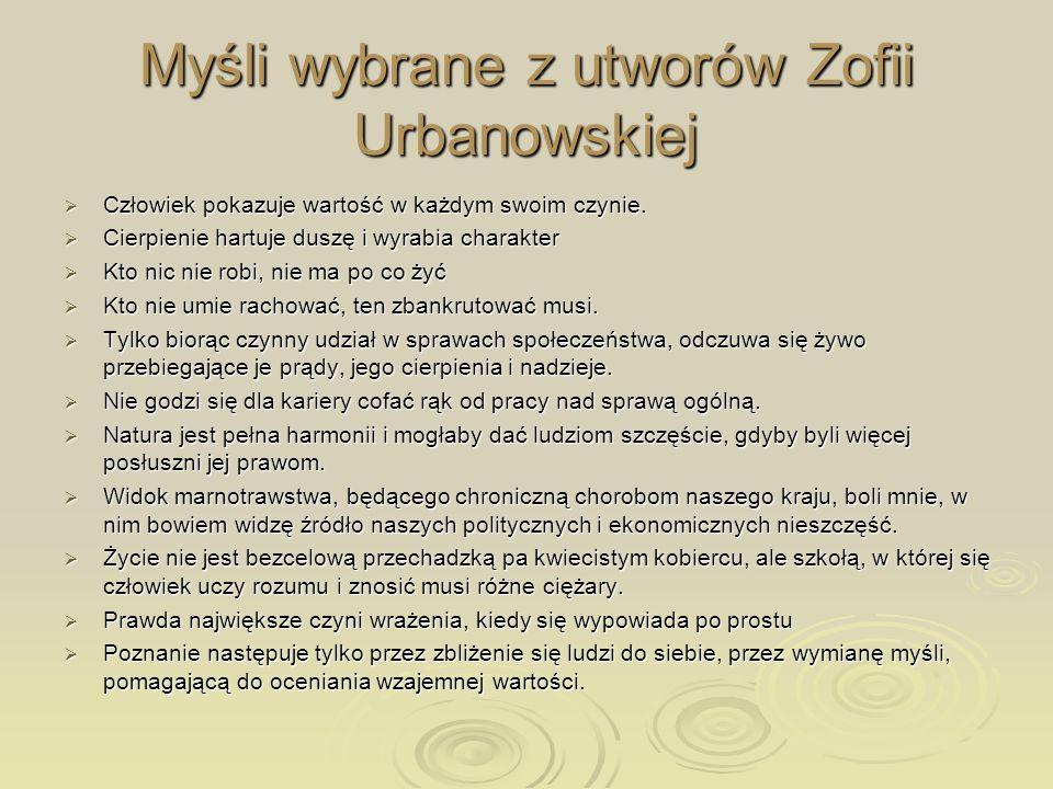 Myśli wybrane z utworów Zofii Urbanowskiej