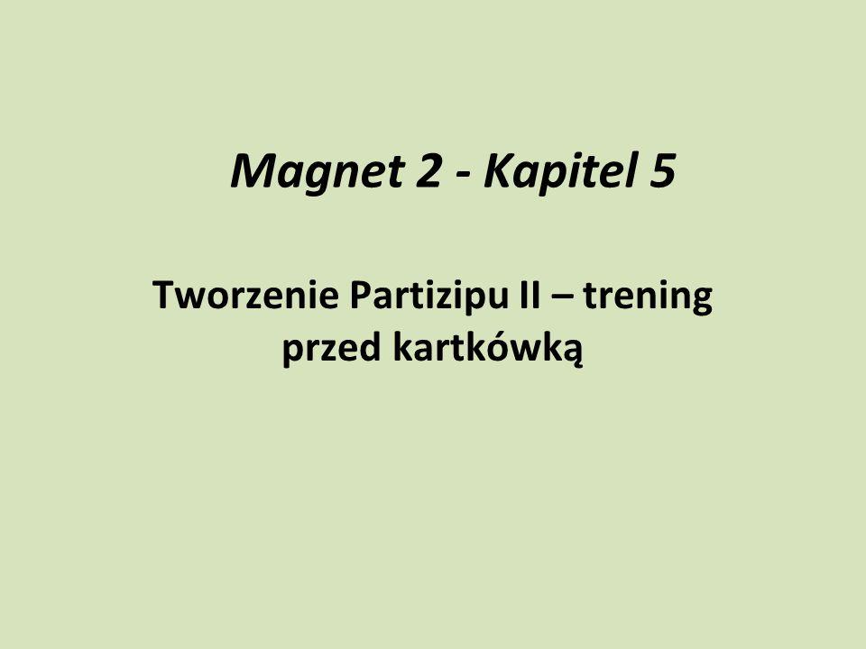 Tworzenie Partizipu II – trening przed kartkówką