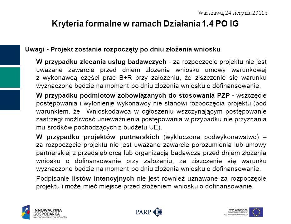 Kryteria formalne w ramach Działania 1.4 PO IG
