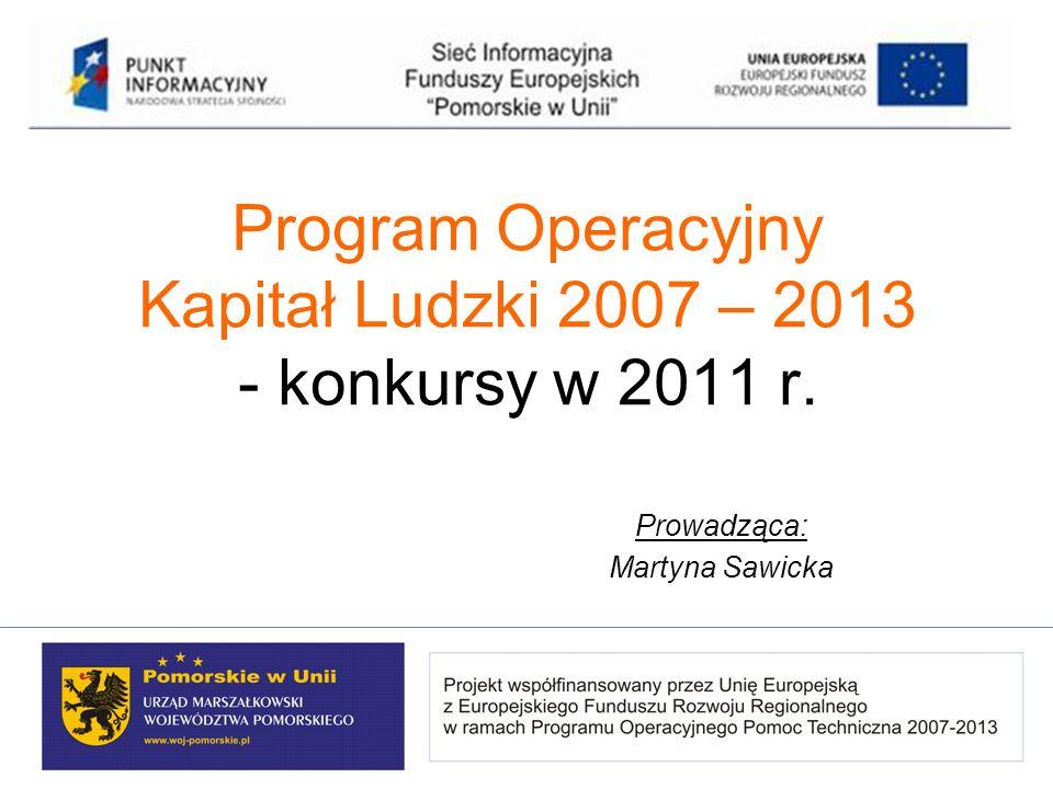 Program Operacyjny Kapitał Ludzki 2007 – 2013 - konkursy w 2011 r.