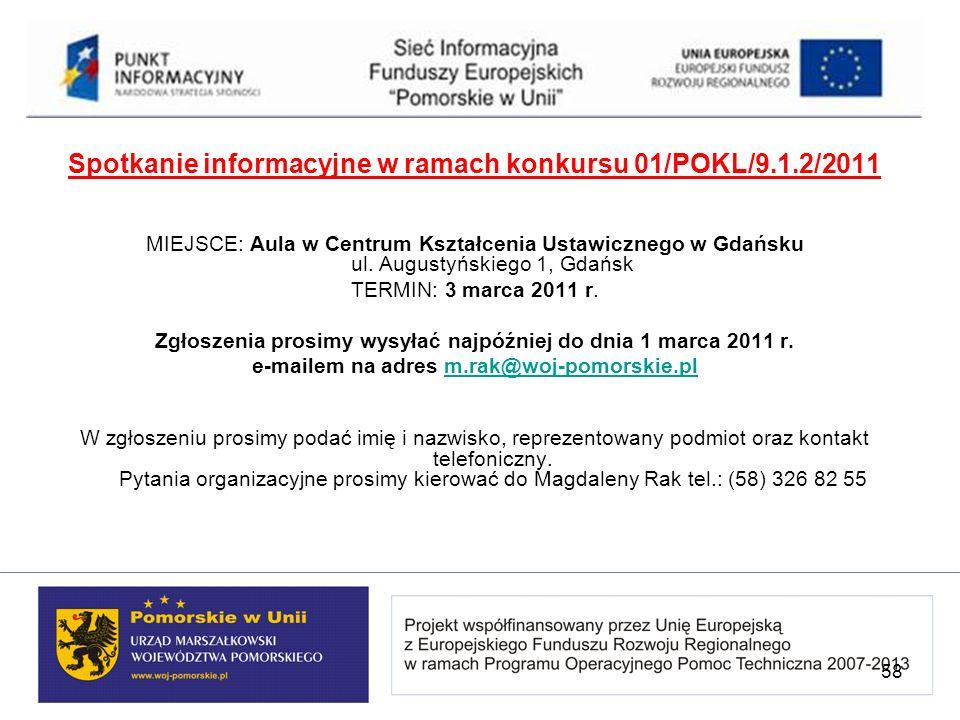 Spotkanie informacyjne w ramach konkursu 01/POKL/9.1.2/2011
