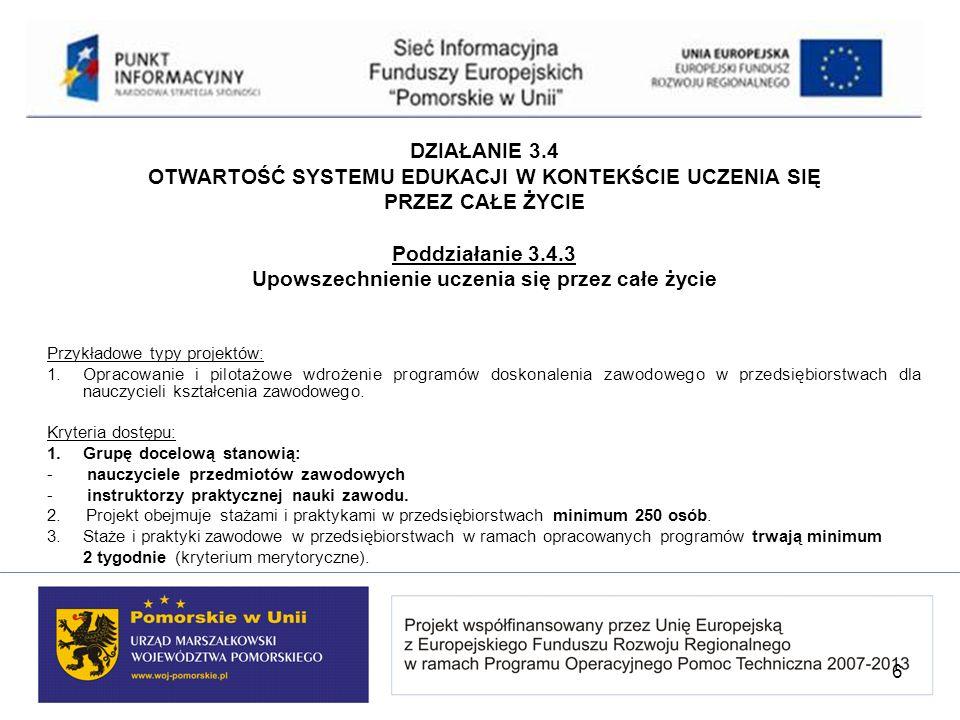 DZIAŁANIE 3.4 OTWARTOŚĆ SYSTEMU EDUKACJI W KONTEKŚCIE UCZENIA SIĘ