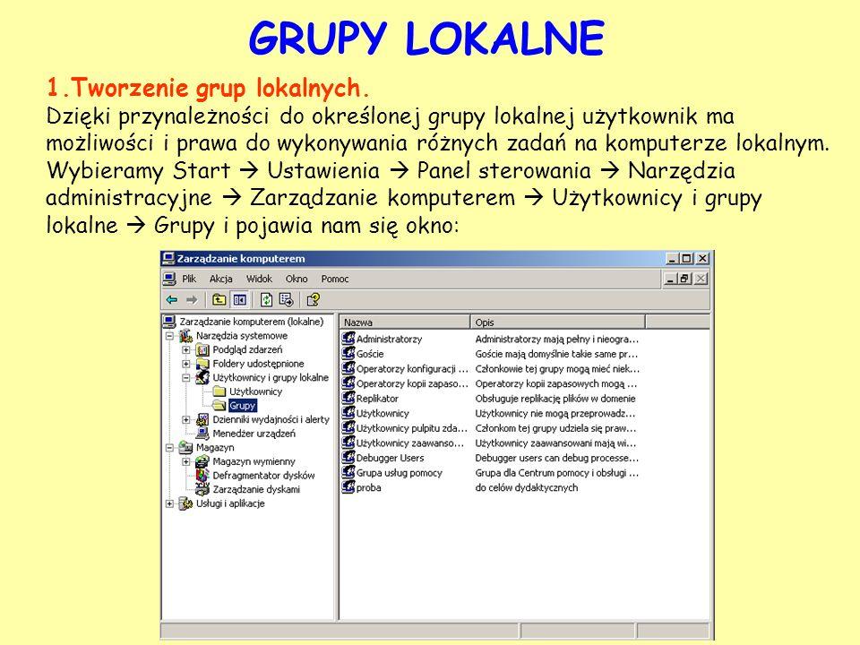 GRUPY LOKALNE Tworzenie grup lokalnych.