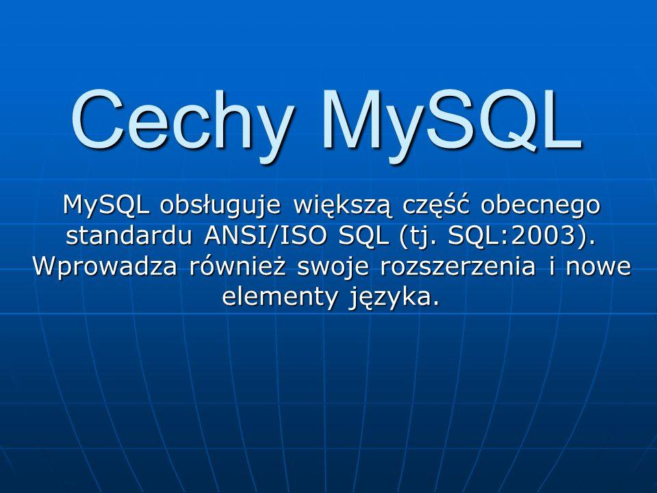 Cechy MySQL