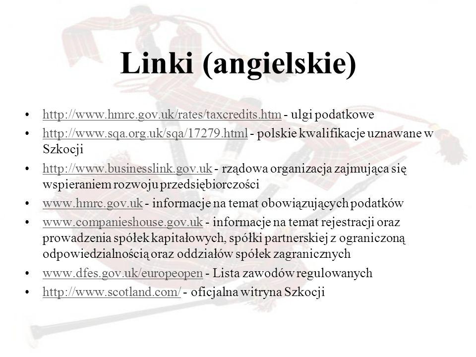 Linki (angielskie) http://www.hmrc.gov.uk/rates/taxcredits.htm - ulgi podatkowe.