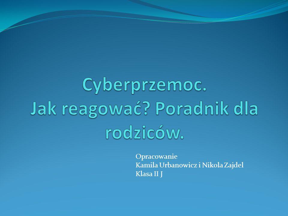 Cyberprzemoc. Jak reagować Poradnik dla rodziców.