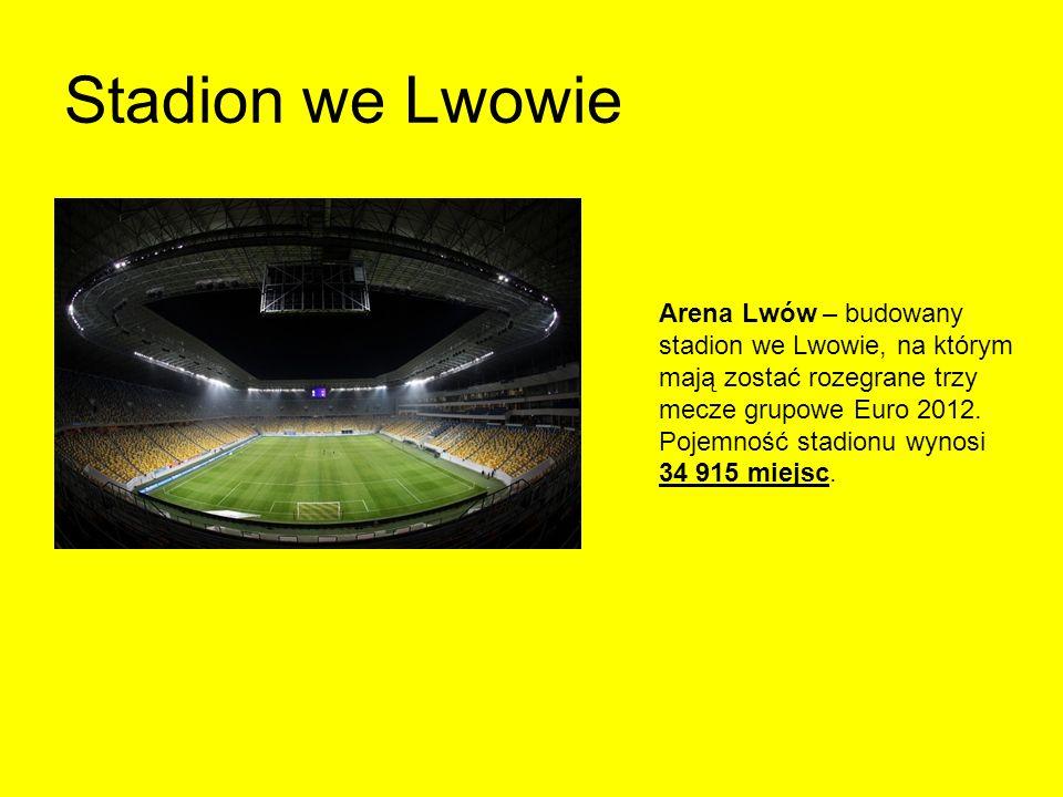 Stadion we Lwowie Arena Lwów – budowany stadion we Lwowie, na którym mają zostać rozegrane trzy mecze grupowe Euro 2012.