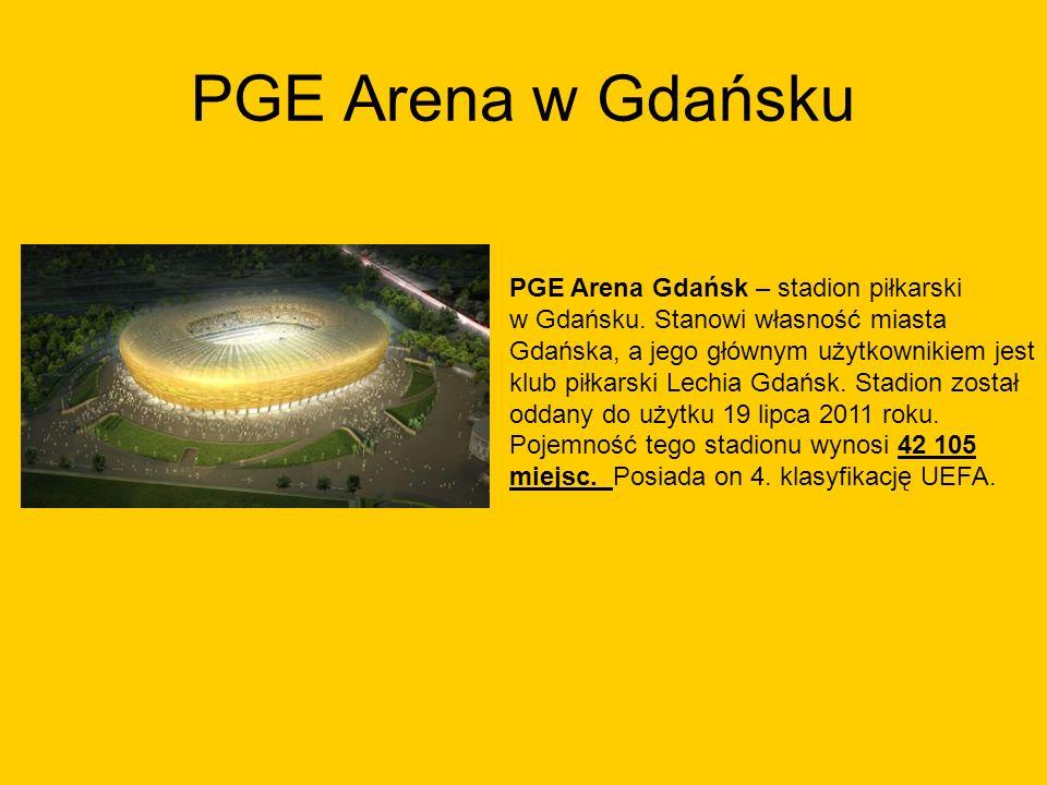 PGE Arena w Gdańsku PGE Arena Gdańsk – stadion piłkarski