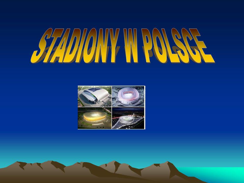 STADIONY W POLSCE