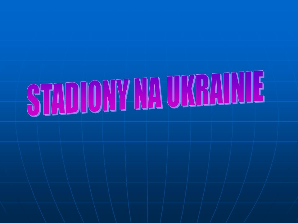 STADIONY NA UKRAINIE