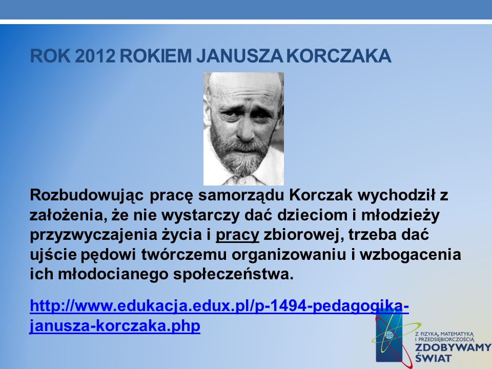 Rok 2012 Rokiem Janusza Korczaka