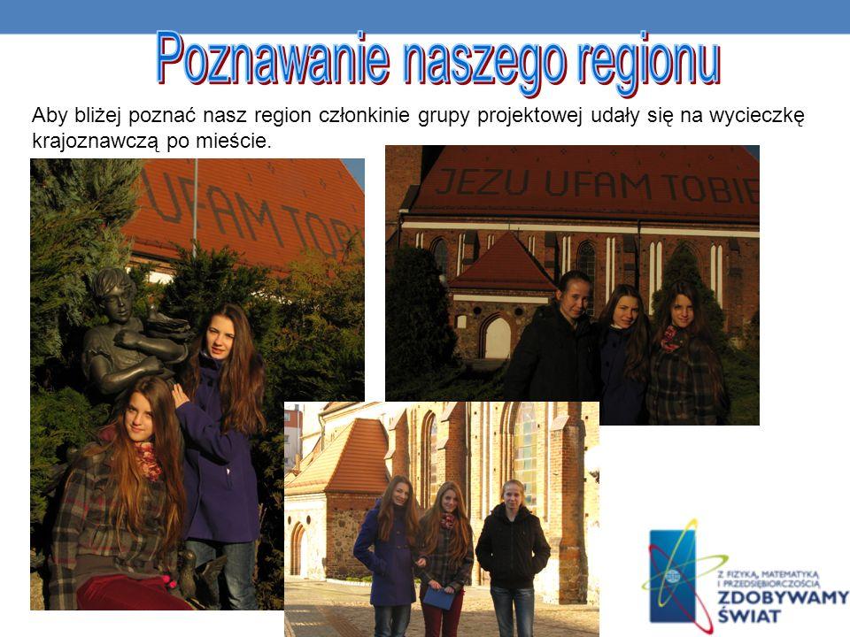 Poznawanie naszego regionu