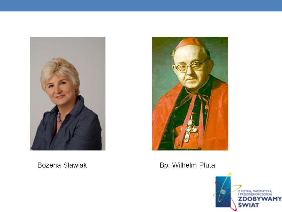 Bożena Sławiak Bp. Wilhelm Pluta