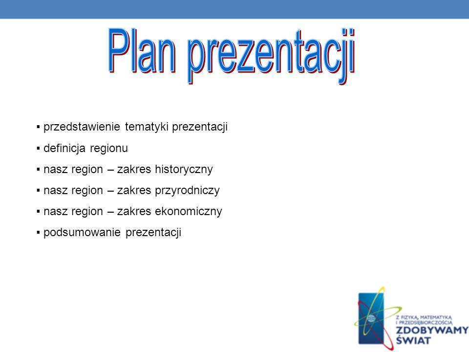 Plan prezentacji ▪ przedstawienie tematyki prezentacji