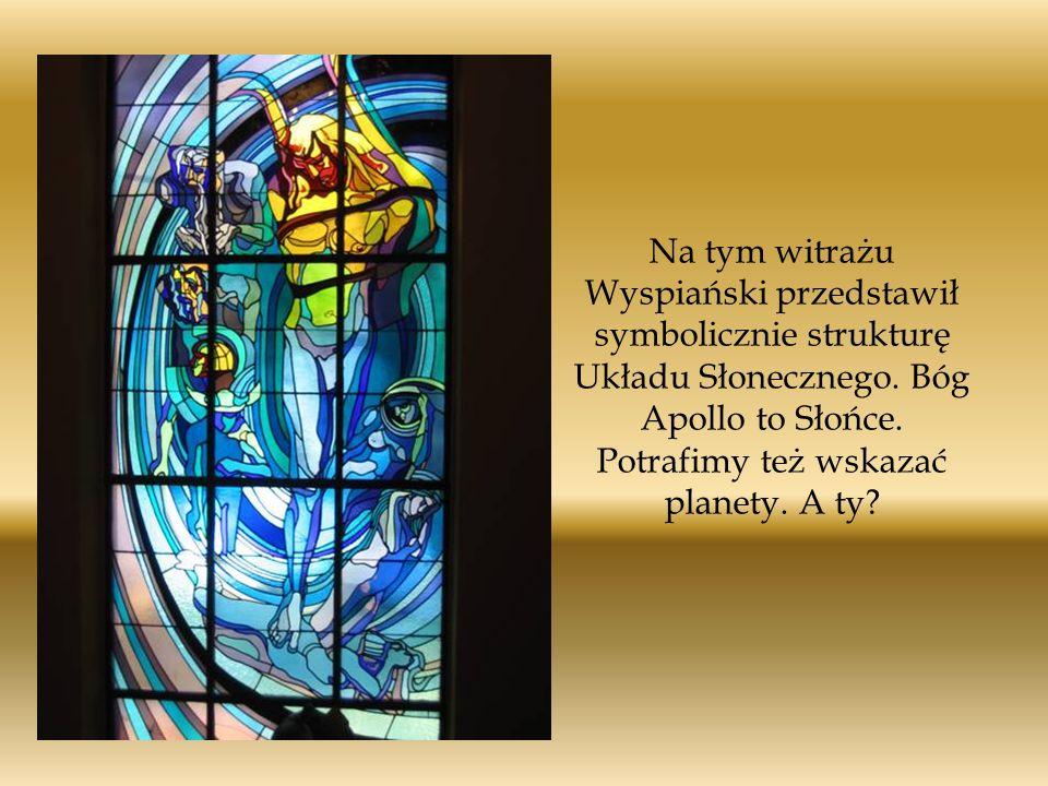 Na tym witrażu Wyspiański przedstawił symbolicznie strukturę Układu Słonecznego.