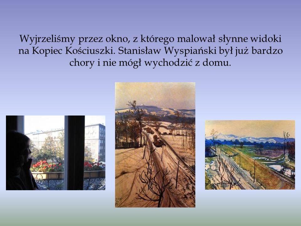 Wyjrzeliśmy przez okno, z którego malował słynne widoki na Kopiec Kościuszki.
