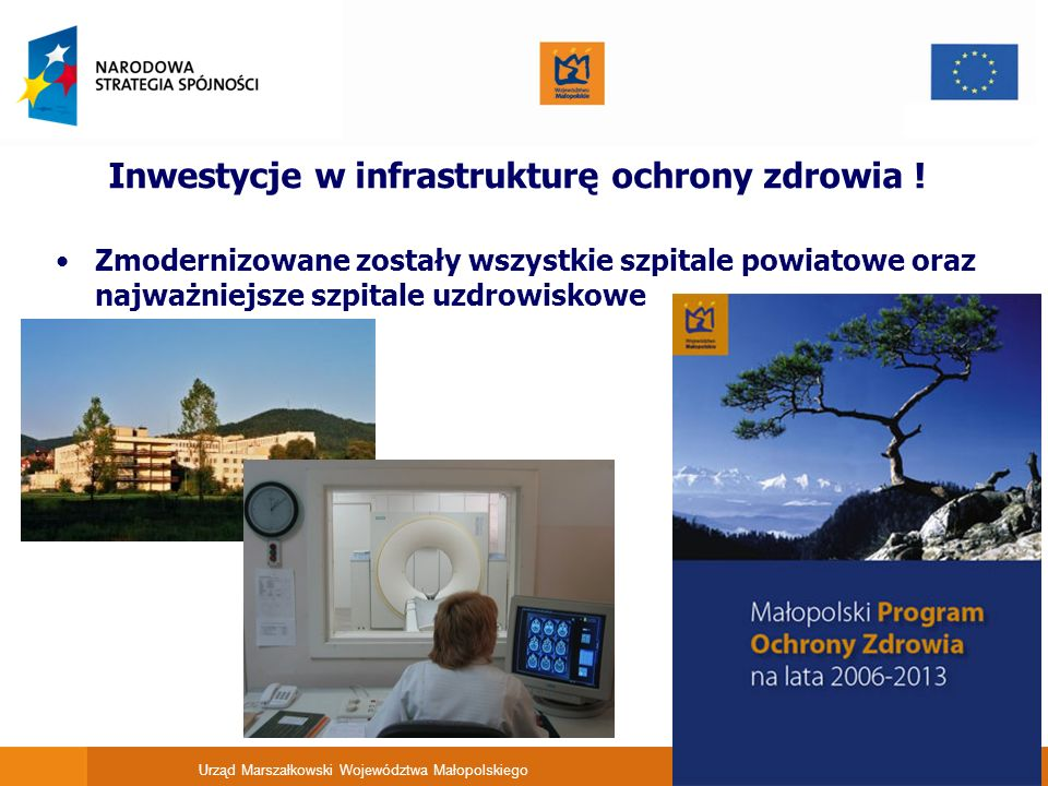 Inwestycje w infrastrukturę ochrony zdrowia !