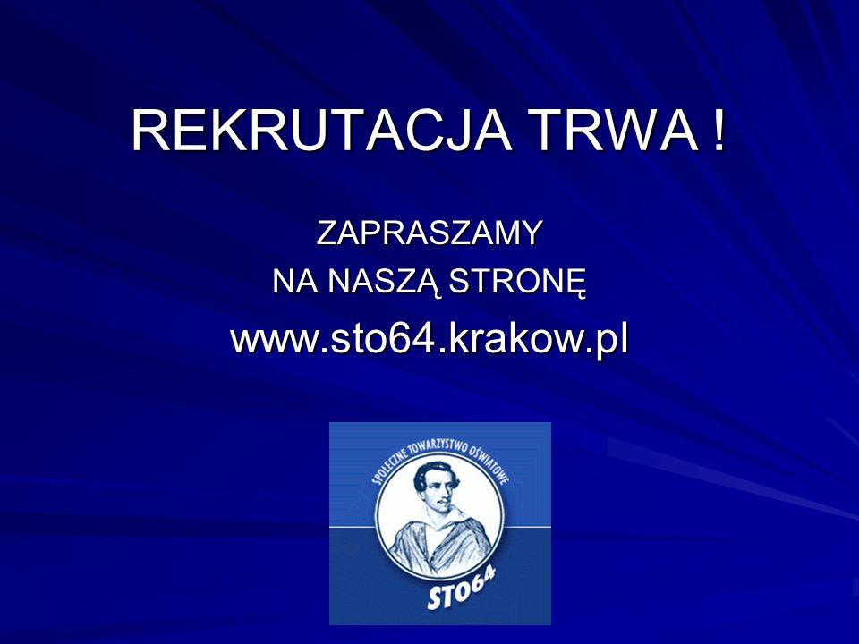 ZAPRASZAMY NA NASZĄ STRONĘ www.sto64.krakow.pl