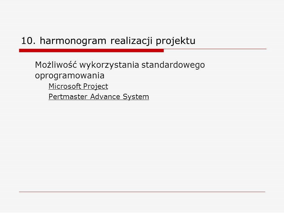 10. harmonogram realizacji projektu