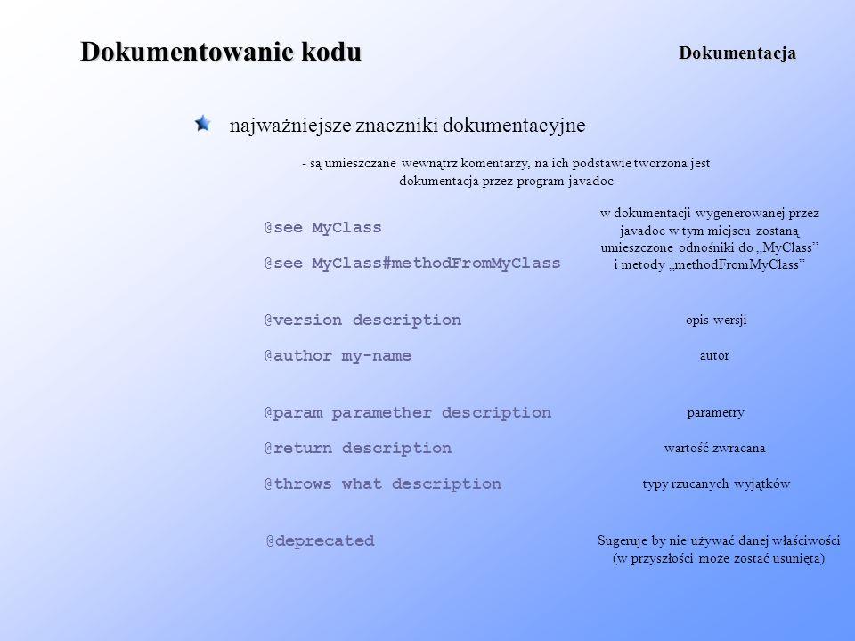 Dokumentowanie kodu najważniejsze znaczniki dokumentacyjne