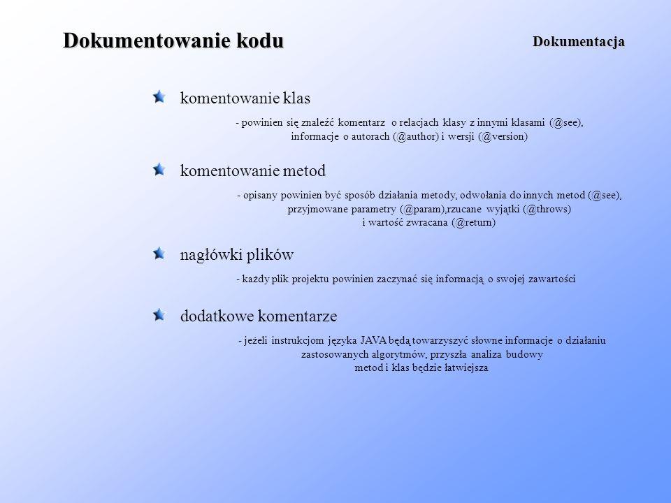 Dokumentowanie kodu komentowanie klas komentowanie metod