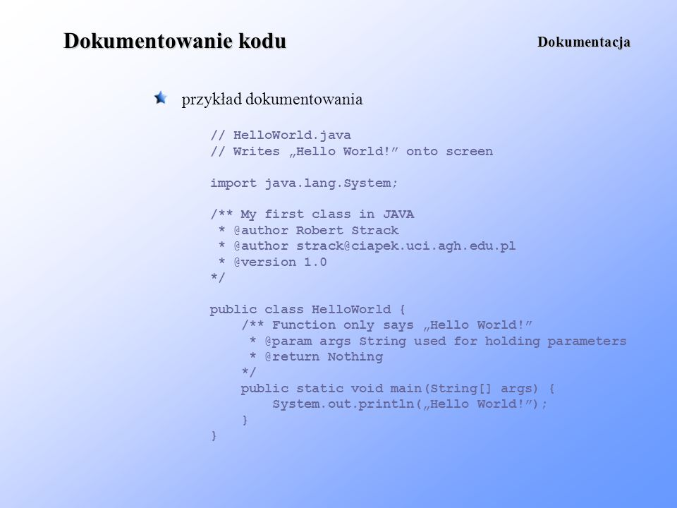 Dokumentowanie kodu przykład dokumentowania Dokumentacja