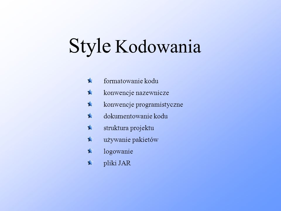 Style Kodowania formatowanie kodu konwencje nazewnicze