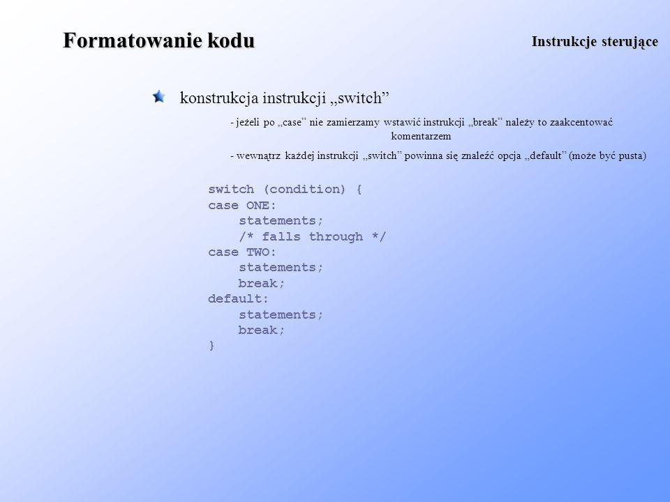 """Formatowanie kodu konstrukcja instrukcji """"switch Instrukcje sterujące"""