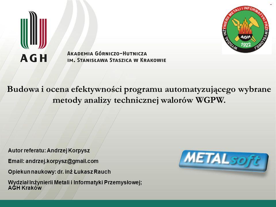 Budowa i ocena efektywności programu automatyzującego wybrane metody analizy technicznej walorów WGPW.