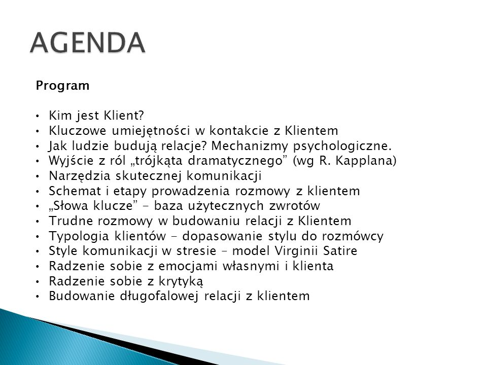 AGENDA Program Kim jest Klient