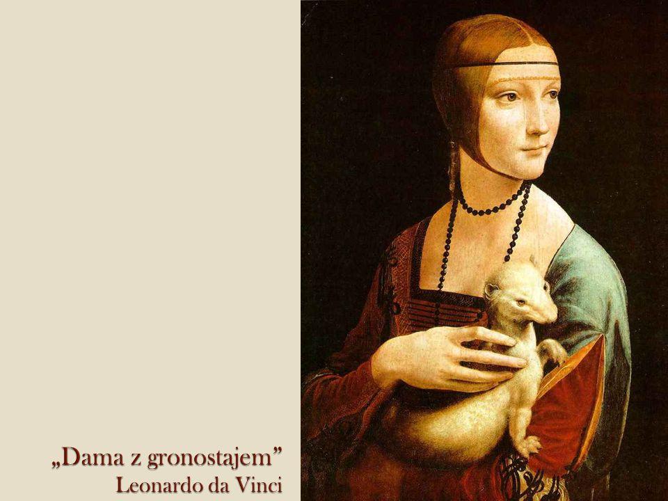 """Dama z gronostajem Leonardo da Vinci"