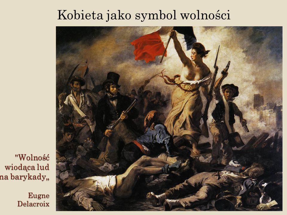 """Wolność wiodąca lud na barykady"""" Eugne Delacroix"""