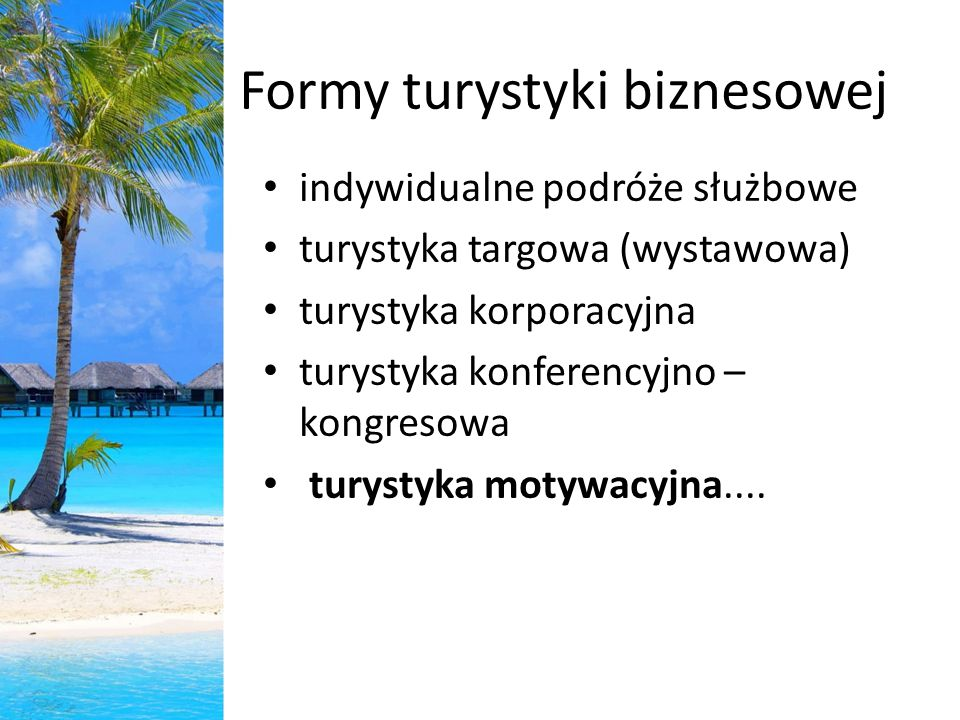 Formy turystyki biznesowej