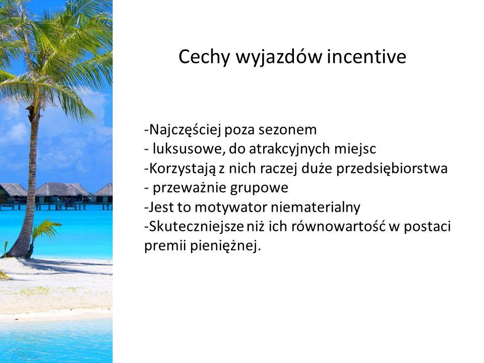 Cechy wyjazdów incentive