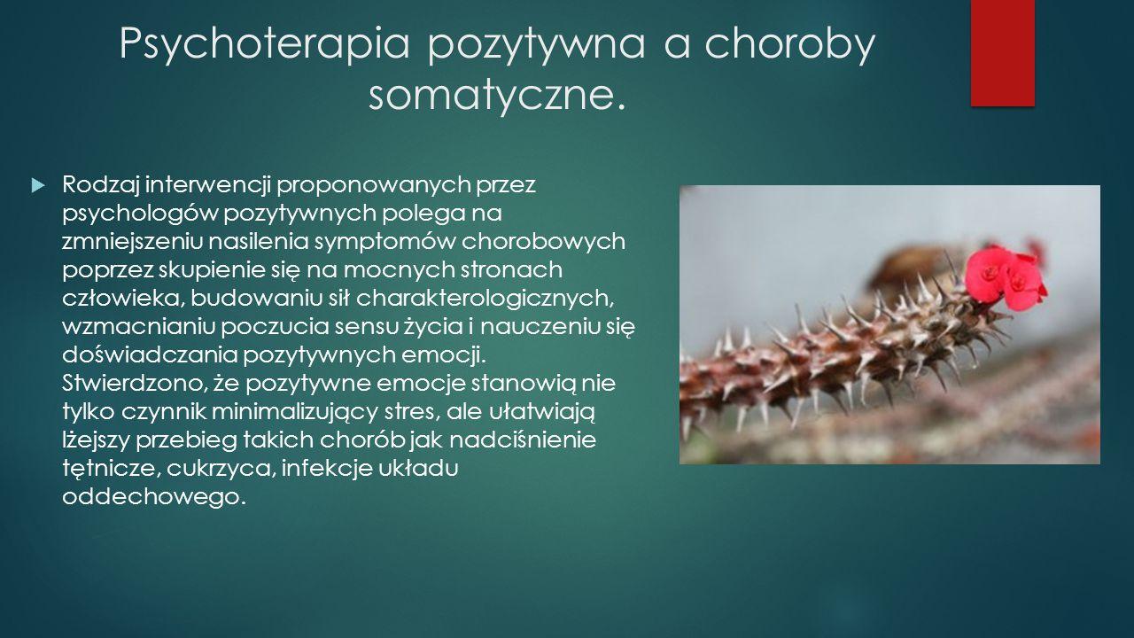 Psychoterapia pozytywna a choroby somatyczne.