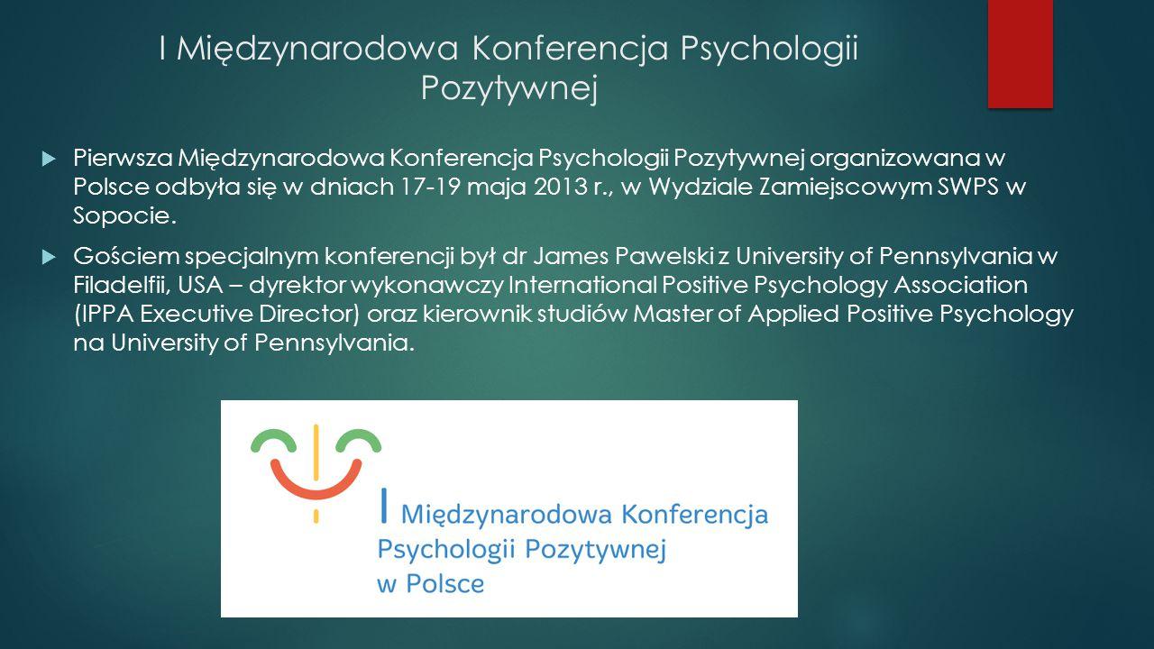 I Międzynarodowa Konferencja Psychologii Pozytywnej