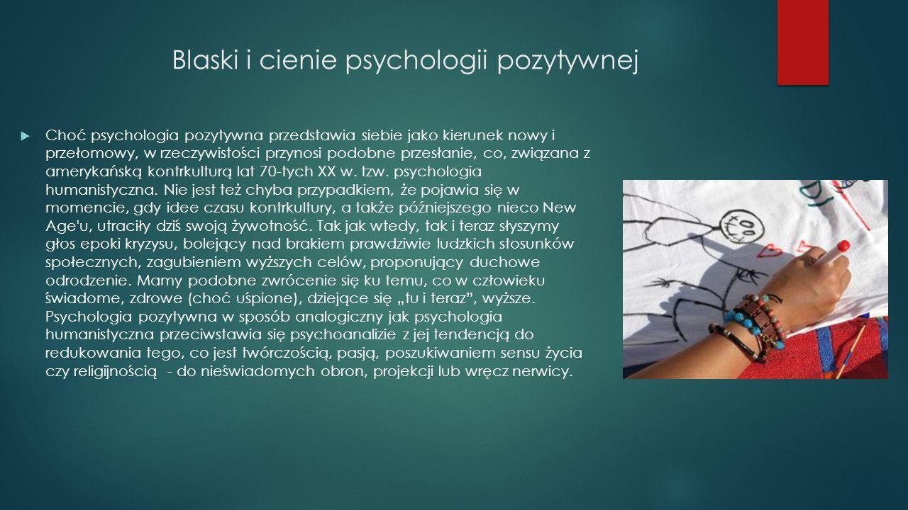 Blaski i cienie psychologii pozytywnej