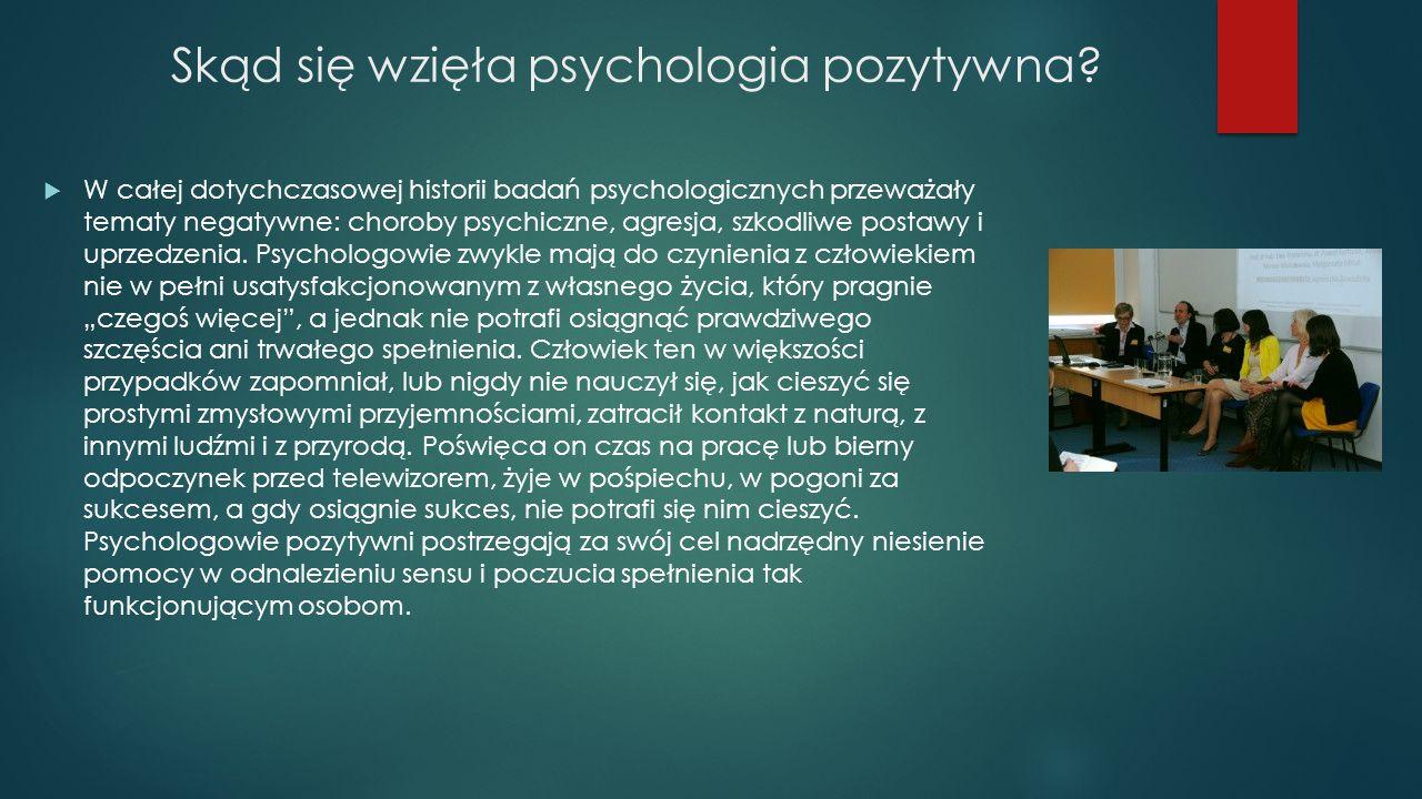 Skąd się wzięła psychologia pozytywna
