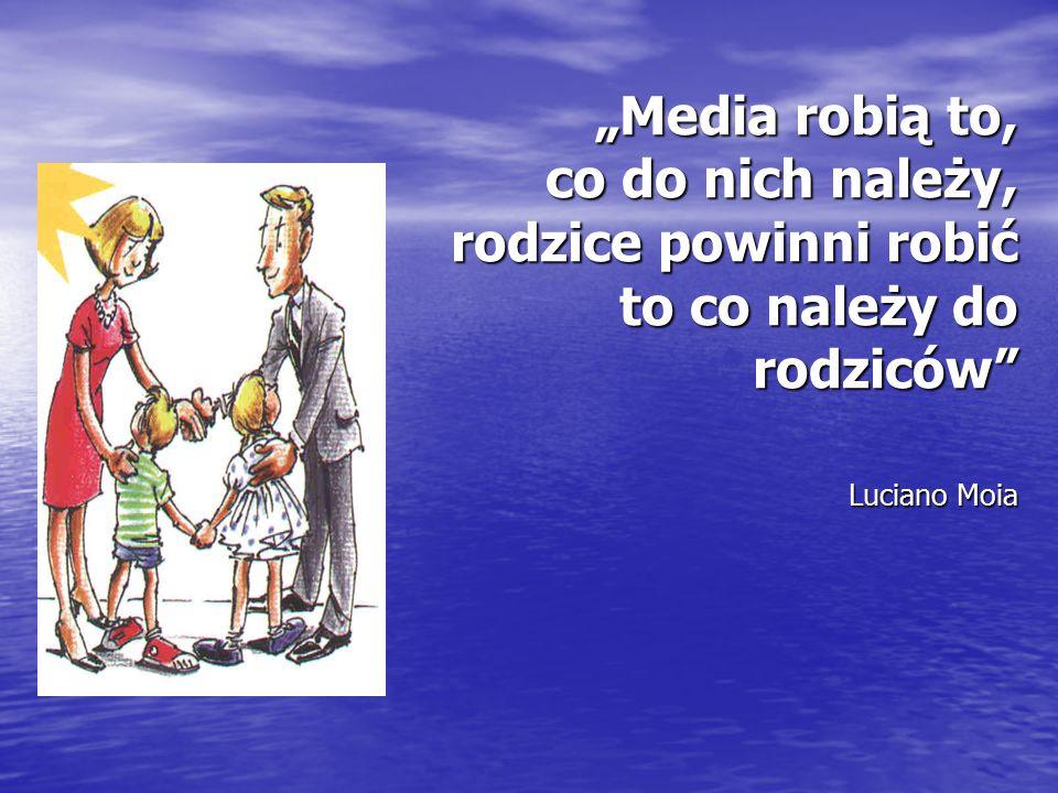 """""""Media robią to, co do nich należy, rodzice powinni robić to co należy do rodziców Luciano Moia"""