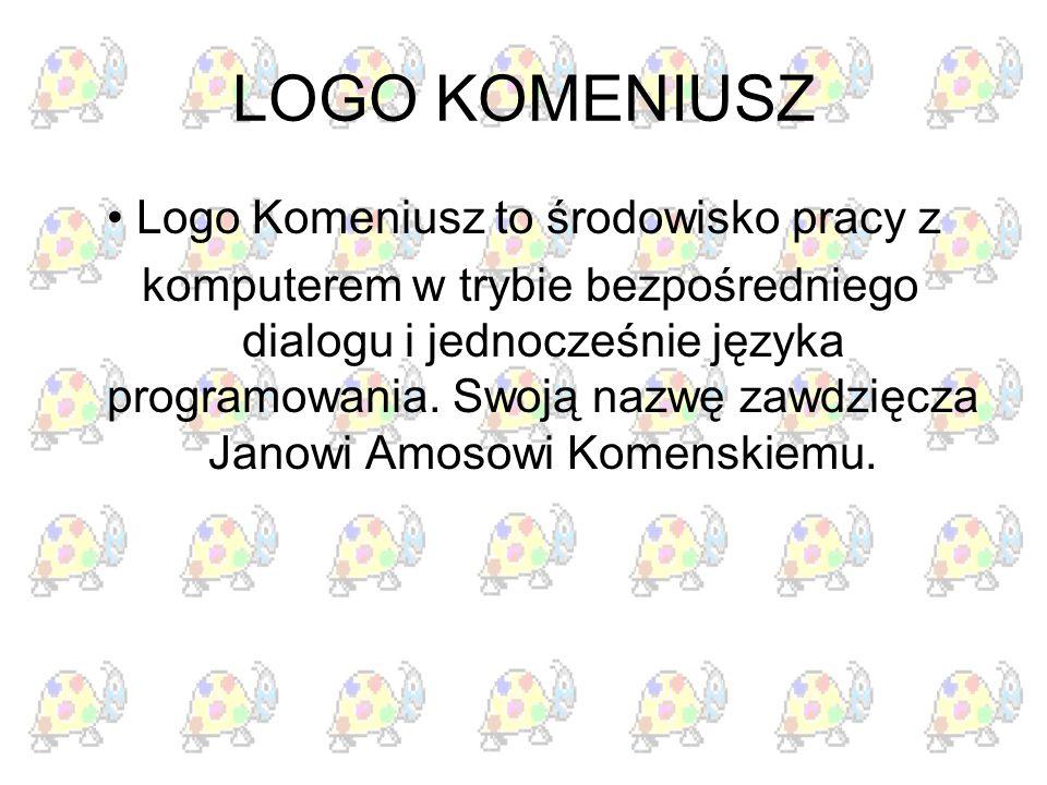 • Logo Komeniusz to środowisko pracy z
