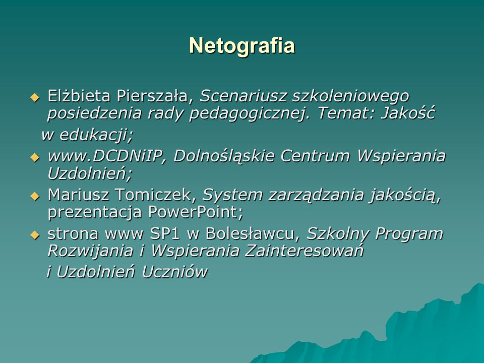 Netografia Elżbieta Pierszała, Scenariusz szkoleniowego posiedzenia rady pedagogicznej. Temat: Jakość.