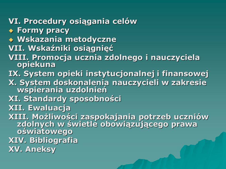 VI. Procedury osiągania celów